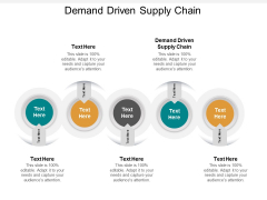 Demand Driven Supply Chain Ppt PowerPoint Presentation Outline Graphic Images Cpb