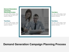 Demand Generation Campaign Planning Process Ppt PowerPoint Presentation File Templates Cpb Pdf