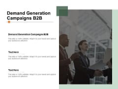Demand Generation Campaigns B2B Ppt PowerPoint Presentation Styles Outfit Cpb