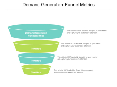 Demand Generation Funnel Metrics Ppt PowerPoint Presentation Layouts Gridlines Cpb