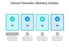 Demand Generation Marketing Activities Ppt PowerPoint Presentation File Good Cpb