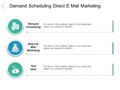 Demand Scheduling Direct E Mail Marketing Ppt PowerPoint Presentation Outline Format
