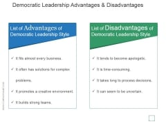 Democratic Leadership Advantages And Disadvantages Ppt PowerPoint Presentation Portfolio