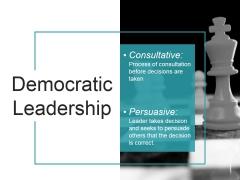 Democratic Leadership Ppt PowerPoint Presentation Example 2015