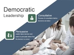 Democratic Leadership Ppt PowerPoint Presentation Model