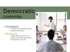 Democratic Leadership Ppt PowerPoint Presentation Rules