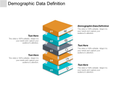 Demographic Data Definition Ppt PowerPoint Presentation Professional Structure Cpb