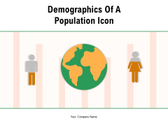 Demographics Of A Population Icon Demographics Analysis Ppt PowerPoint Presentation Complete Deck