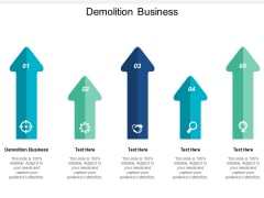 Demolition Business Ppt PowerPoint Presentation Show Layout Ideas Cpb