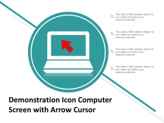 Demonstration Icon Computer Screen With Arrow Cursor Ppt Powerpoint Presentation Professional Good