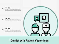 Dentist With Patient Vector Icon Ppt PowerPoint Presentation Inspiration Portfolio PDF