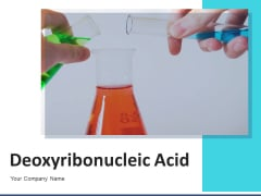 Deoxyribonucleic Acid Research Operating Ppt PowerPoint Presentation Complete Deck