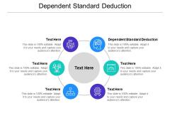 Dependent Standard Deduction Ppt PowerPoint Presentation Outline Templates Cpb Pdf