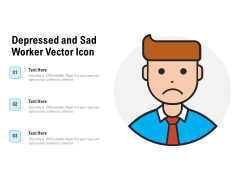 Depressed And Sad Worker Vector Icon Ppt PowerPoint Presentation Pictures Template PDF