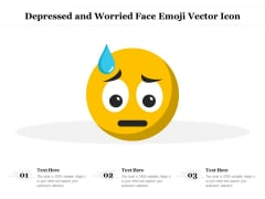 Depressed And Worried Face Emoji Vector Icon Ppt PowerPoint Presentation Pictures Rules PDF