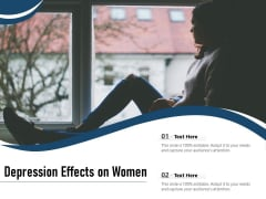 Depression Effects On Women Ppt PowerPoint Presentation Styles Show PDF
