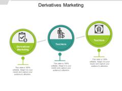 Derivatives Marketing Ppt PowerPoint Presentation Outline Skills Cpb