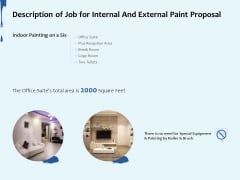 Description Of Job For Internal And External Paint Proposal Ppt Ideas Brochure PDF