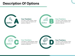 Description Of Options Ppt PowerPoint Presentation Icon Information