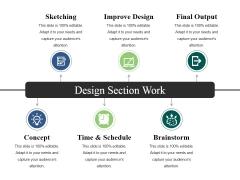 Design Section Work Ppt PowerPoint Presentation Ideas Icon