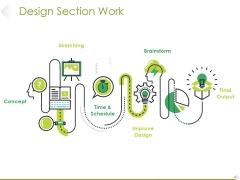 Design Section Work Ppt PowerPoint Presentation Portfolio Graphics