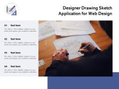 Designer Drawing Sketch Application For Web Design Ppt PowerPoint Presentation File Visual Aids PDF