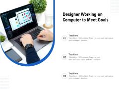 Designer Working On Computer To Meet Goals Ppt PowerPoint Presentation File Visuals PDF