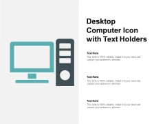 Desktop Computer Icon With Text Holders Ppt Powerpoint Presentation Icon Ideas