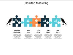 Desktop Marketing Ppt PowerPoint Presentation Layouts Infographics Cpb