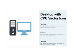Desktop With CPU Vector Icon Ppt Powerpoint Presentation Ideas Designs