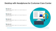 Desktop With Headphone For Customer Care Center Ppt Icon Vector PDF