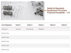 Detail Of Required Equipment Purchase Proposal List Ppt Infographic Template Layout Ideas PDF