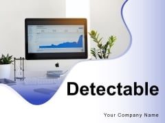 Detectable Process Evaluation Technology Ppt PowerPoint Presentation Complete Deck