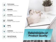 Determinants Of Product Quality Ppt PowerPoint Presentation Icon Gridlines