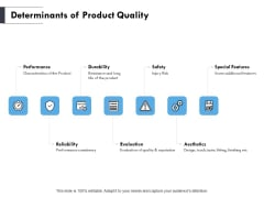 Determinants Of Product Quality Ppt PowerPoint Presentation Model Layouts