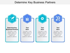 Determine Key Business Partners Ppt PowerPoint Presentation Inspiration Icon Cpb