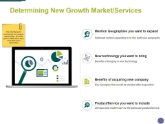 Determining New Growth Market Services Ppt PowerPoint Presentation Portfolio Topics