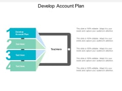 Develop Account Plan Ppt PowerPoint Presentation Outline Microsoft Cpb