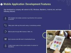 Develop Cellphone Apps Mobile Application Development Features Ppt PowerPoint Presentation Ideas Graphic Tips PDF