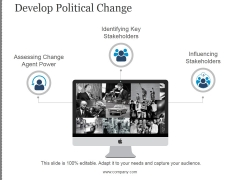Develop Political Change Template 1 Ppt PowerPoint Presentation Guidelines