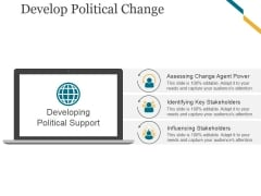 Develop Political Change Template 2 Ppt PowerPoint Presentation Good
