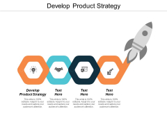 Develop Product Strategy Ppt PowerPoint Presentation Pictures Grid Cpb
