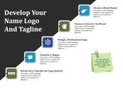Develop Your Name Logo And Tagline Ppt PowerPoint Presentation Slides Picture