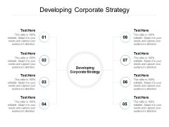 Developing Corporate Strategy Ppt PowerPoint Presentation Model Templates Cpb