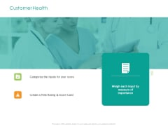 Developing Customer Service Strategy Customer Health Ppt Topics PDF