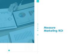 Developing New Sales And Marketing Strategic Approach Measure Marketing ROI Ppt PowerPoint Presentation File Deck PDF
