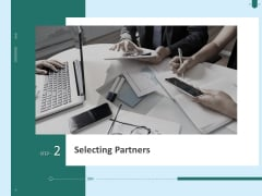 Developing Organization Partner Strategy Selecting Partners Ppt Visual Aids Diagrams PDF