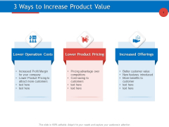 Developing Product Planning Strategies 3 Ways To Increase Product Value Ppt PowerPoint Presentation Infographics Graphics Design PDF