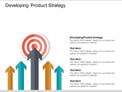 Developing Product Strategy Ppt PowerPoint Presentation File Templates Cpb