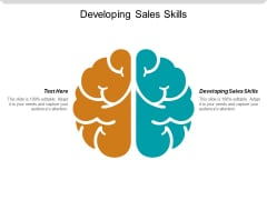 Developing Sales Skills Ppt PowerPoint Presentation File Sample Cpb